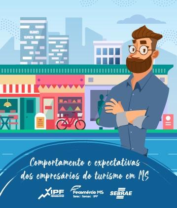 Comportamento e Expectativas dos Empresários do Turismo em MS